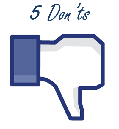 5 donts for facebook