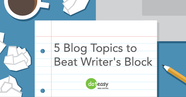5_Blog_Topics_to_Beat_Writer's_Block